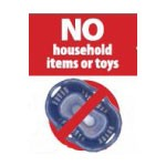 No Household Items or Toys
